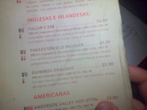 32 reais (£8.50) for not even a pint of Fuller's in a Brazilian bar.