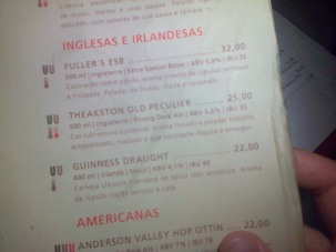 32 reais (£8.50) for not even a pint of Fuller's in a Brazilian bar.